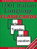 1,001+ Italian Language Flash Cards: Fastest Way to Get Started in Italian [Revised Edition] (Learn to Speak...Series)