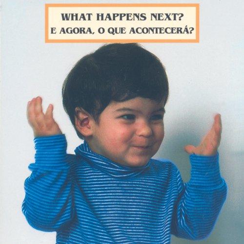 What Happens Next? / E agora, o que acontecera? (Photoflap) (English and Portuguese Edition) pdf epub
