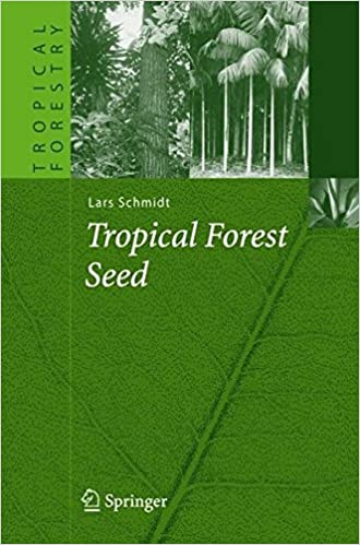 Tropical Forest Seed (Tropical Forestry)