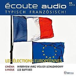 Écoute audio - Les élections europénnes. 8/2014