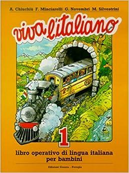Viva L 39:Italiano 1 Parte (Book 1) (Italian Edition) by A. Chiuchiu (1988-08-02)
