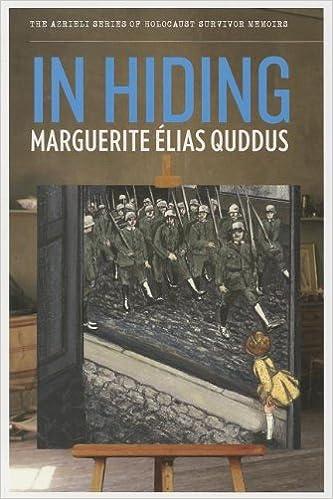 In Hiding (Azrieli Series of Holocaust Survivor Memoirs)