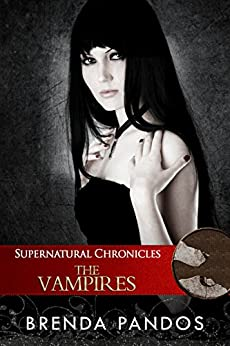Supernatural Chronicles: The Vampires (Dynamis in New Orleans Book 3) by [Pandos, Brenda]