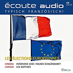Écoute audio - Les élections europénnes. 8/2014 Audiobook