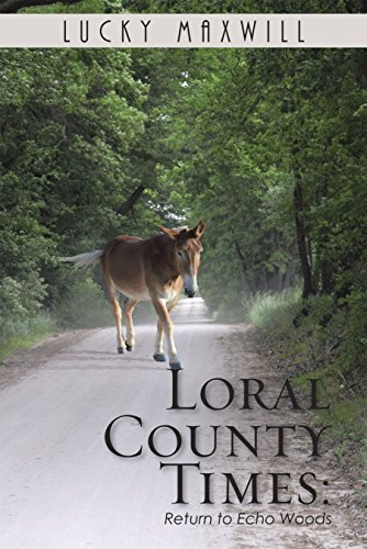 Loral County Times: Return to Echo Woods