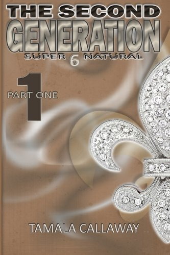 The Second Generation Book 1: SuperNatural (Volume 1)