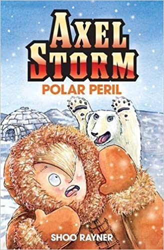 Book Polar Peril (Axel Storm) by Shoo Rayner (2011-07-07)