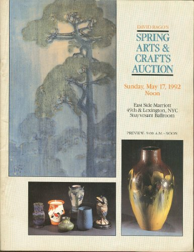 David Rago's Spring Arts & Crafts Auction: Sunday, May 17, 1992, East Side Marriott, New York City