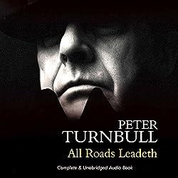 All Roads Leadeth