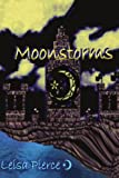 Moonstorms, Leisa Pierce, 0595204708