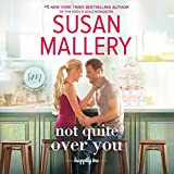 Not Quite Over You: Happily Inc. Series, Book 4