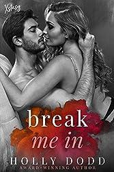 Break me In (Xstasy Book 1)