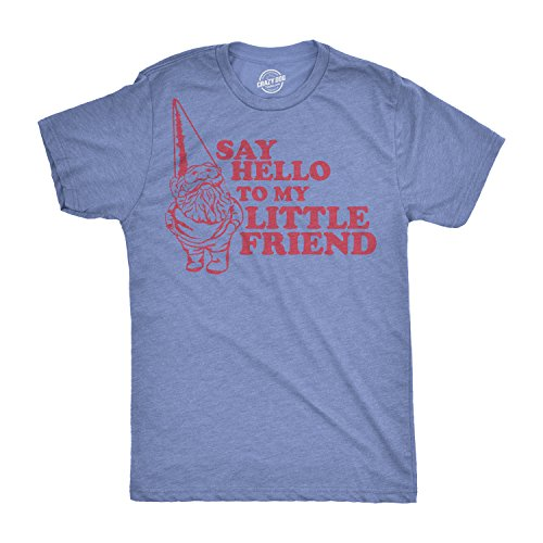 Say Hello to My Little Friend Tshirt Funny Lawn Gnome Movie Quote Tee (Heather Light Blue) - XL