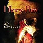 I Knew Him |  Erastes