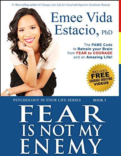 Give the gift of fearless freedom this season! Fear Is Not My Enemy: The PAME Code to Retrain Your Brain from Fear to Courage and an Amazing Life! (Psychology in your life Book 3) by Emee Vida Estacio