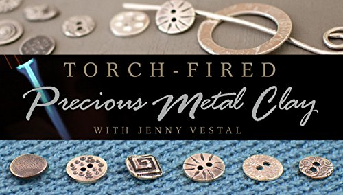 Torch-Fired Precious Metal Clay (Where Would You Measure)