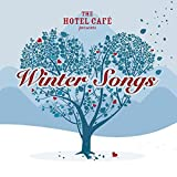 : The Hotel Café presents... Winter Songs