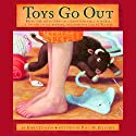Toys Go Out Audiobook by Emily Jenkins Narrated by Melanie Martinez