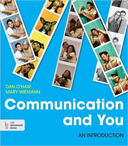 Communication and You: An Introduction by Dan O'Hair (2013-11-01)