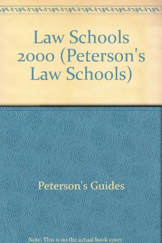 Petersons 2000 Law Schools: A Comprehensive Guide to 181 Accredited U.S. Law Schools (Peterson's Law Schools)