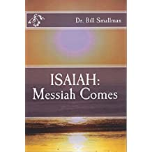 ISAIAH: Messiah Comes (TRUST Pages Series)