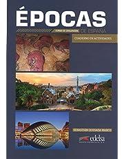 Épocas de España, Cuaderno de actividades (Civilización Y Cultura - Jóvenes Y Adultos - Épocas De España - Nivel B1-C2)