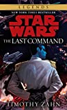 img - for The Last Command (Star Wars: The Thrawn Trilogy) book / textbook / text book