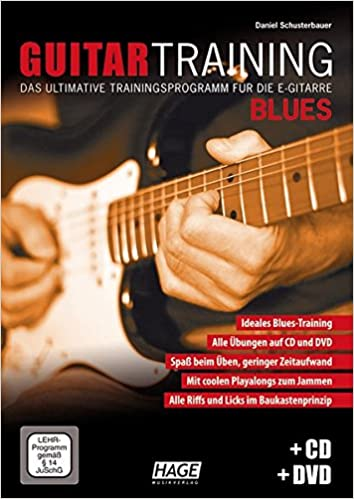 Guitar Training Blues + CD + DVD: Das ultimative Trainingsprogramm ...