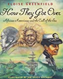How They Got Over, Eloise Greenfield, 0060289929