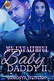 My Unfaithful Baby Daddy 2