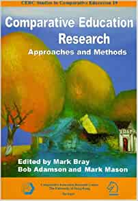 comparative education research approaches and methods paperback Educational research refers to the systematic collection and analysis of data  related to the field of education research may involve a variety of methods   21 basic approach 22 applied approach 23 comparison of basic and applied  research 3 methodology  the basis for educational research is the scientific  method.