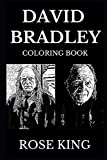 David Bradley Coloring Book: Legendary Argus Filch from Harry Potter Series and Famous Walder Frey from Game of Thrones, Acclaimed Movie Actor and ... Adult Coloring Book (David Bradley Books)