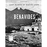 Benavides: Last Names of Nuevo Leon