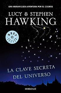 La clave secreta del universo par Hawking