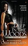Deep in the Woods, Chris Marie Green, 0441020526