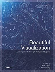 Beautiful Visualization: Looking at Data through the Eyes of Experts