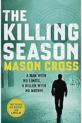 The Killing Season by Mason Cross (2015-04-09) Paperback