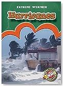 Hurricanes (Blastoff! Readers: Extreme Weather)