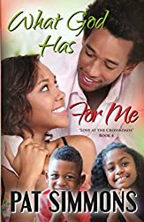 What God Has For Me (Love at the Crossroads Book 4)