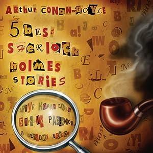 5 Best Sherlock Holmes Stories Audiobook