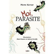 Moi , Parasite