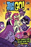 img - for But Games Can Never Hurt Me and Sleep over (Dc Teen Titans Go!) book / textbook / text book