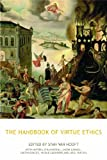 The Handbook of Virtue Ethics, Stan van Hooft (editor), 184465639X