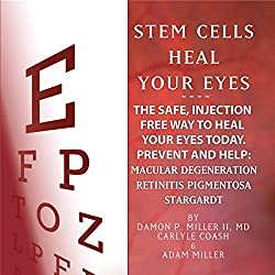 Stem Cells Heal Your Eyes