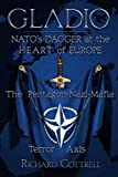 """Gladio, NATO's Dagger at the Heart of Europe The Pentagon-Nazi-Mafia Terror Axis"" av Richard Cottrell"