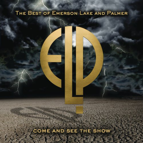 Come & See the Show: Best of Emerson Lake Palmer (The Best Of Emerson Lake And Palmer)