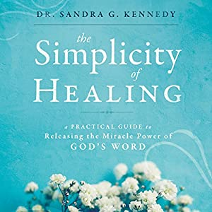 The Simplicity of Healing Audiobook
