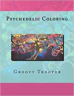 psychedelic coloring - Psychedelic Coloring Book