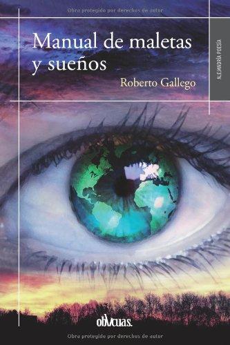 MANUAL DE MALETAS Y SUEÑOS (Spanish Edition) (Spanish) Paperback – April 14, 2014