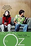 Mission to Oz, Mark Tabb, 0802442935